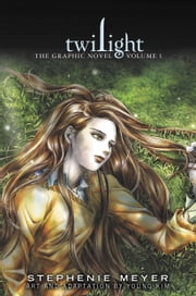 Twilight: The Graphic Novel, Vol. 1 ebook by Stephenie Meyer,Young Kim