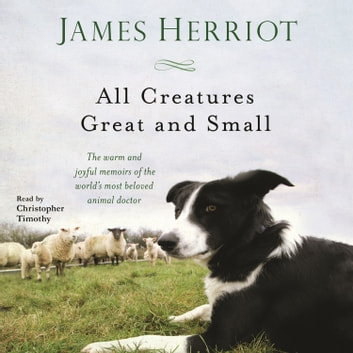 all creatures great and small audiobook youtube