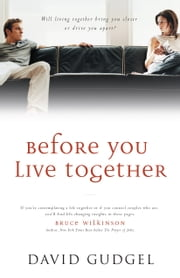 Before You Live Together ebook by David Gudgel