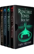 The Runcible Jones Box Set ebook by Ian Irvine