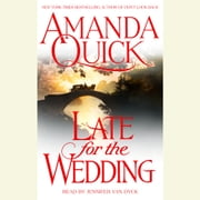 Late For the Wedding audiobook by Amanda Quick