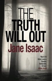 The Truth Will Out ebook by Jane Isaac