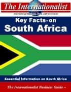 Key Facts on South Africa - Essential Information on South Africa ebook by Patrick W. Nee