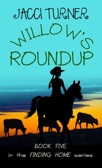 Willow's Roundup ebook by Jacci Turner