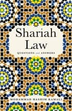 Shariah Law ebook by Mohammad Hashim Kamali