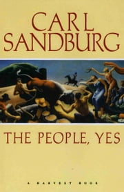 The People, Yes ebook by Carl Sandburg