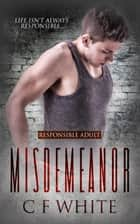 Misdemeanor ebook by C F White