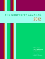 The Nonprofit Almanac 2012 ebook by Katie L. Roeger,Amy S. Blackwood
