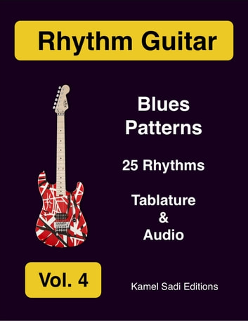 Rhythm Guitar Vol. 4 - Blues ebook by Kamel Sadi