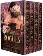 Dashing Rogues eBook by Dawn Brower, Amanda Mariel