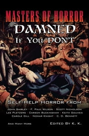 Masters of Horror: Damned if you Don't ebook by Lee Pletzers