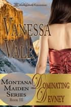 Dominating Devney ebook by Vanessa Vale