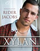 Xylan ebook by Rider Jacobs