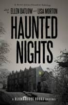 Haunted Nights ebook by Lisa Morton, Ellen Datlow