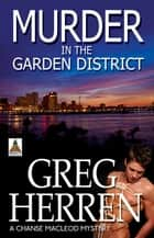 Murder in the Garden District ebook by Greg Herren