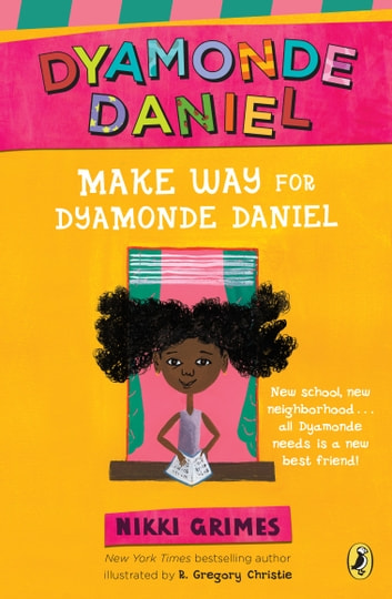 Make Way for Dyamonde Daniel ebook by Nikki Grimes