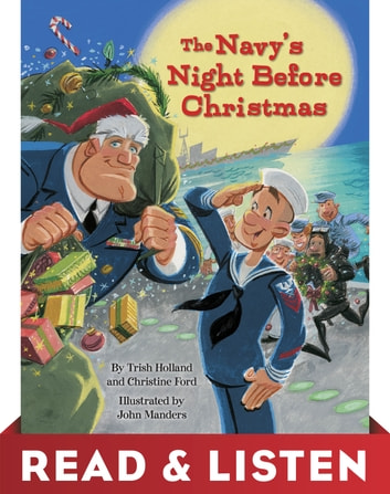 The Navy's Night Before Christmas: Read & Listen Edition ebook by Christine Ford,Trish Holland
