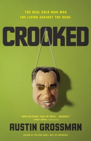 Crooked ebook by Austin Grossman