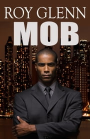 Mob ebook by Roy Glenn