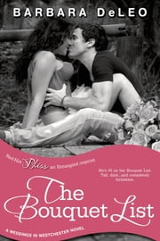 The Bouquet List ebook by Barbara DeLeo