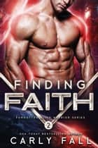 Finding Faith ebook by Carly Fall