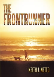 The Frontrunner ebook by Keith J. Netto