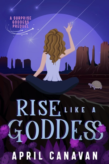 Rise Like a Goddess ebook by April Canavan