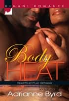 Body Heat ebook by Adrianne Byrd