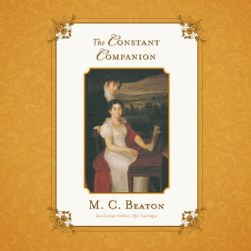 The Constant Companion audiobook by M. C. Beaton