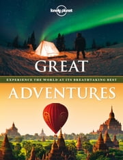 Great Adventures ebook by Lonely Planet