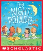 The Night Parade ebook by Lily Roscoe, David Walker