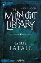 Issue fatale - Mini Midnight Library ebook by