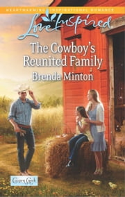 The Cowboy's Reunited Family - A Wholesome Western Romance ebook by Brenda Minton