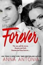 My Love Forever - My Love, #5 ebook by Anna Antonia