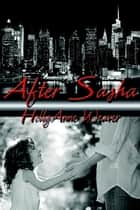 After Sasha ebook by HollyAnne Weaver