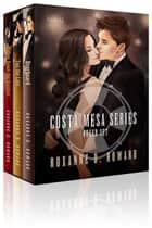 Costa Mesa E-Boxed Set ebook by Roxanne D. Howard