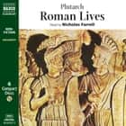 Roman Lives audiobook by Plutarch