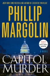Capitol Murder ebook by Phillip Margolin