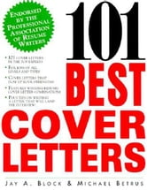 101 Best Cover Letters ebook by Block, Jay A.