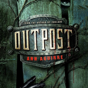 Outpost audiobook by Ann Aguirre