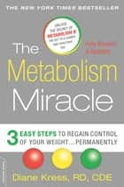 The Metabolism Miracle, Revised Edition ebook by Diane Kress