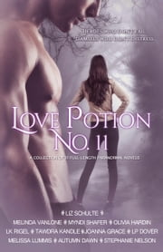 Love Potion No. 11 ebook by Liz Schulte,Melinda VanLone,Myndi Shafer,Olivia Hardin,L.K. Rigel,Tawdra Kandle,JoAnna Grace,L.P. Dover,Melissa Lummis,Autumn Dawn,Stephanie Nelson