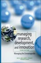 Managing Research, Development and Innovation ebook by Ravi Jain,Harry C. Triandis,Cynthia W. Weick