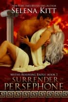 The Surrender of Persephone ebook by
