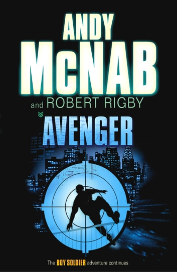 Avenger ebook by Robert Rigby,Andy McNab