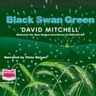 Black Swan Green audiobook by David Mitchell
