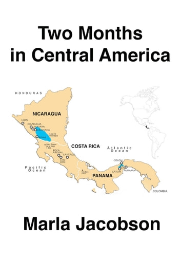 Two Months in Central America ebook by Marla Jacobson