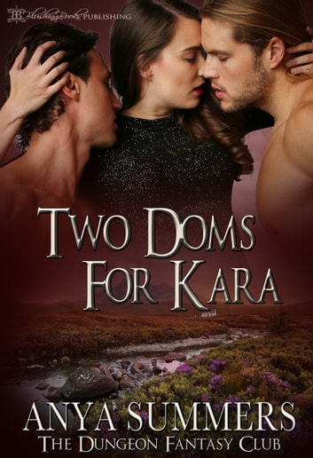 Two Doms for Kara ebook by Anya Summers