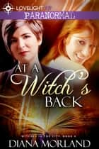At a Witch's Back ebook by Diana Morland