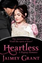 Heartless ebook by Jaimey Grant